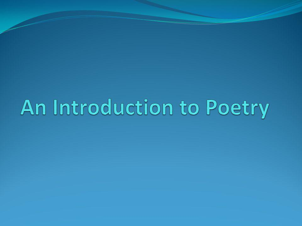 An Introduction to Poetry Learning to read poetry well and to savor its pleasures involves learning to ask questions about how we experience poems, how we interpret them, and how we evaluate them.