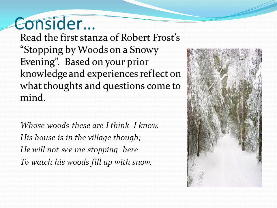 Elements of Poetry: Syntax Let's go back to Frost's poem Stopping by the Woods on a Snowy Evening .