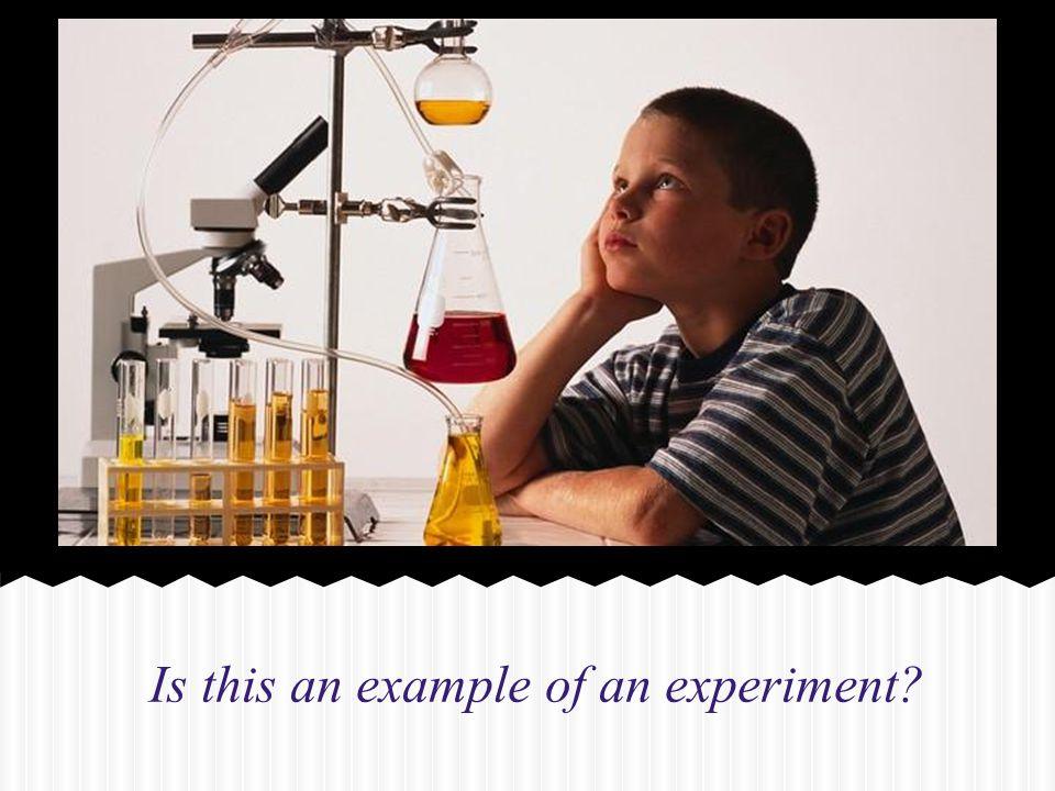 Is this an example of an experiment?