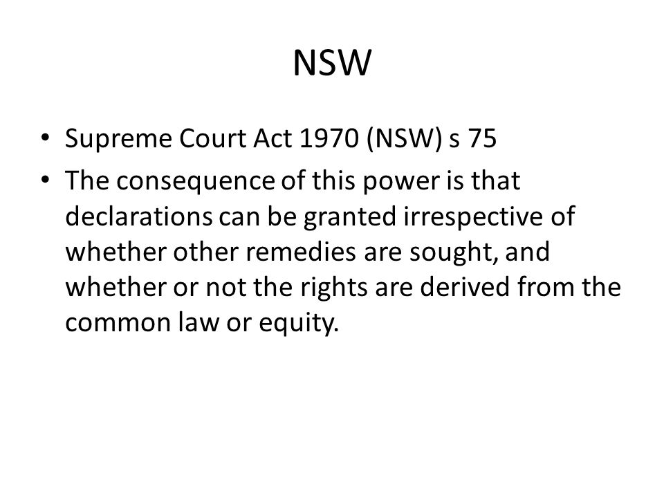 Foreseeable consequences — utility A declaration should not be granted if it would produce 'no foreseeable consequences for the parties'.: Ainsworth A declaration 'must have some effect on the rights and obligations of the parties to the proceeding in which the declaration is pronounced': Australian Competition and Consumer Commission v Francis (2004) 142 FCR 1