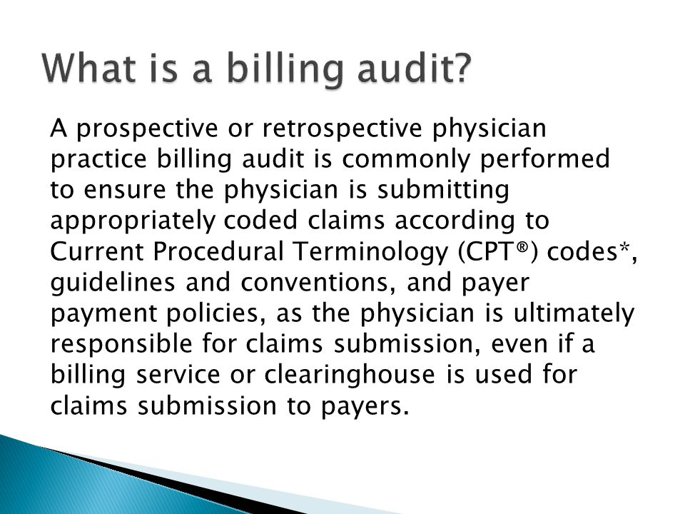 1.Determine who in the practice will be responsible for auditing the health insurer payments.
