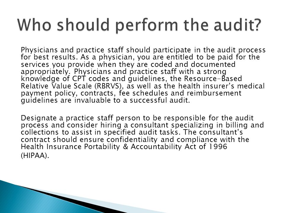 1.Adopt a compliance audit and monitoring program for the practice.