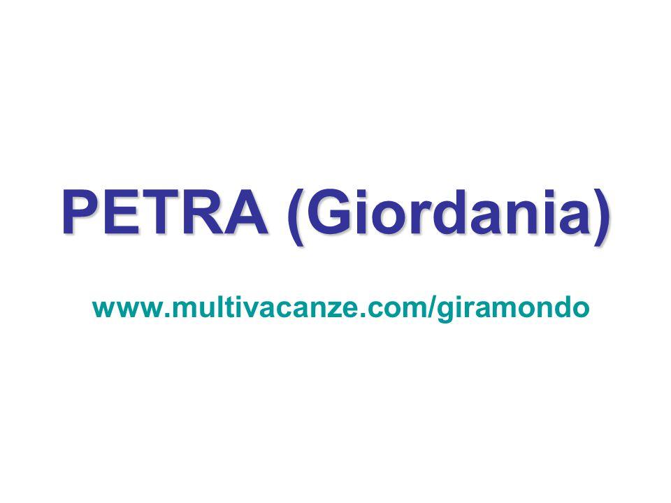 PETRA (Giordania) www.multivacanze.com/giramondo