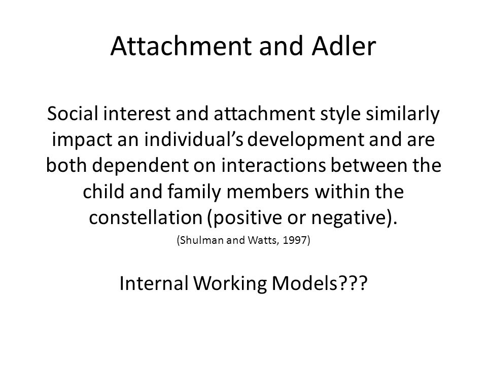 Social interest and attachment style similarly impact an individual's development and are both dependent on interactions between the child and family members within the constellation (positive or negative).