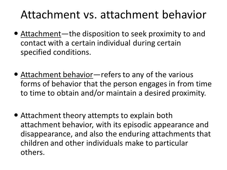 Attachment vs.