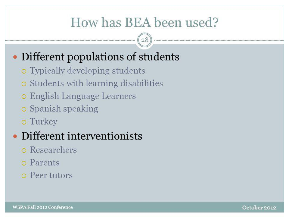 How has BEA been used.