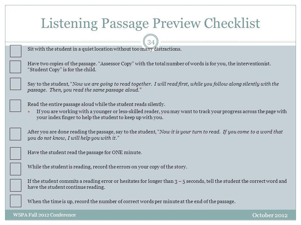 Listening Passage Preview Checklist October 2012 WSPA Fall 2012 Conference Sit with the student in a quiet location without too many distractions. Hav