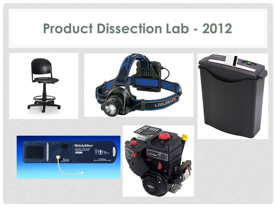 Product Dissection Lab - 2012