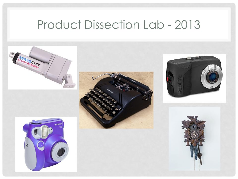 Product Dissection Lab - 2013