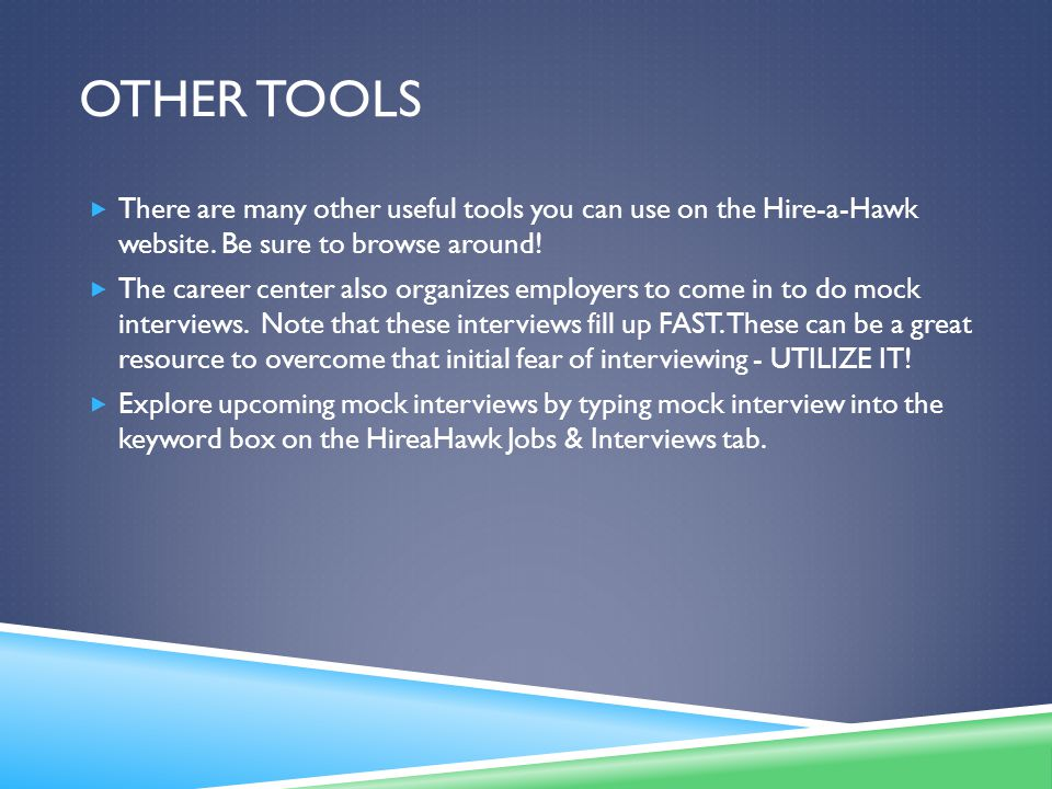 OTHER TOOLS  There are many other useful tools you can use on the Hire-a-Hawk website.