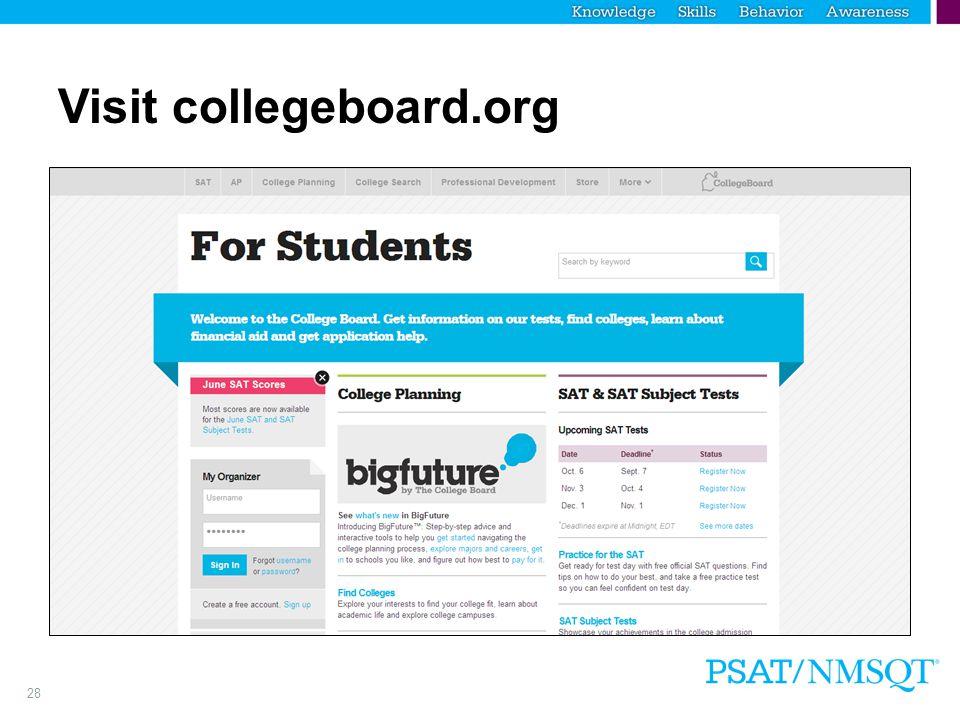 28 Visit collegeboard.org