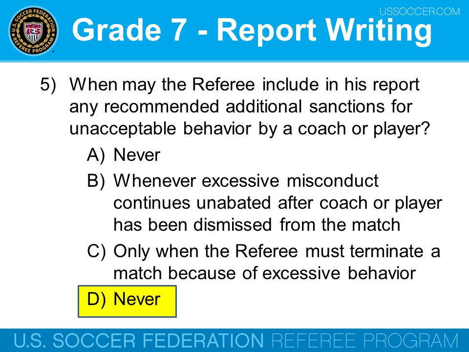 Grade 7 - Assistant Referees 4) An attacking player (A2) in the offside position is sprinting towards the ball.