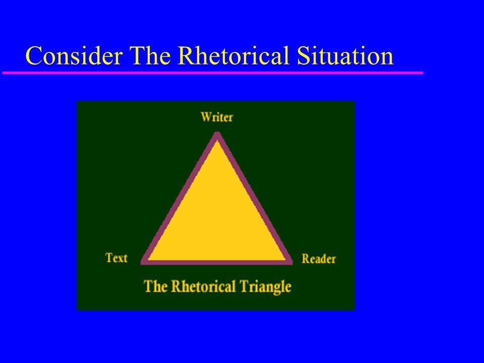 Consider The Rhetorical Situation