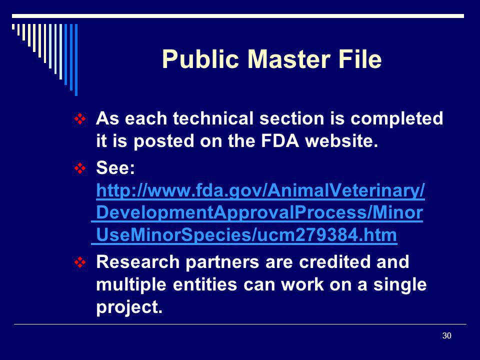 30  As each technical section is completed it is posted on the FDA website.