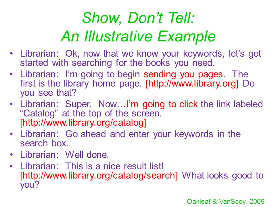 Oakleaf & VanScoy, 2009 Chunk It Up: An Example from the Transcripts (10:45:34) librarian: there are several ways to find lit criticism (10:45:49) librarian: One way is to search the (10:45:52) librarian: library catalog by keyword using text title & the word criticism (10:46:07) librarian: so for example...moby dick and criticism (10:46:21) librarian: although you ll find tons for moby dick.