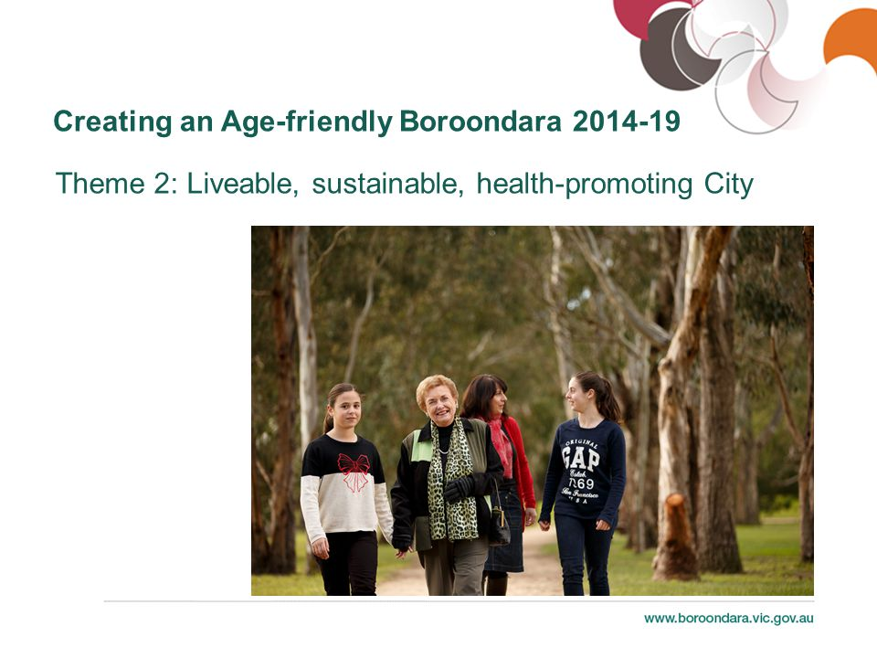 Creating an Age-friendly Boroondara 2014-19 Theme 3: Equitable access for all