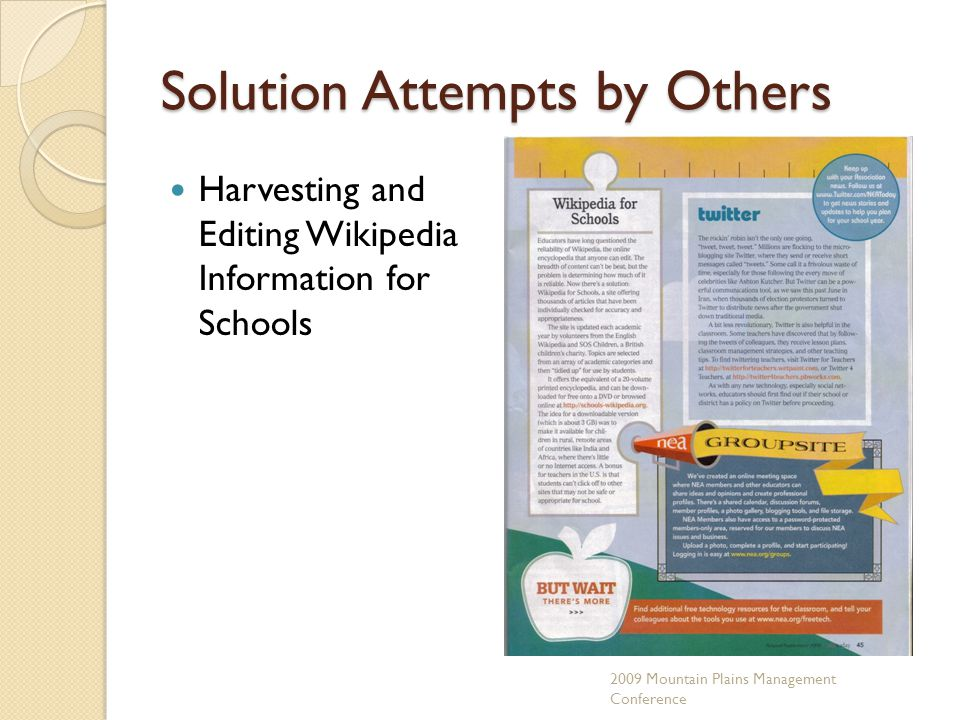 Solution Attempts by Others Harvesting and Editing Wikipedia Information for Schools 2009 Mountain Plains Management Conference