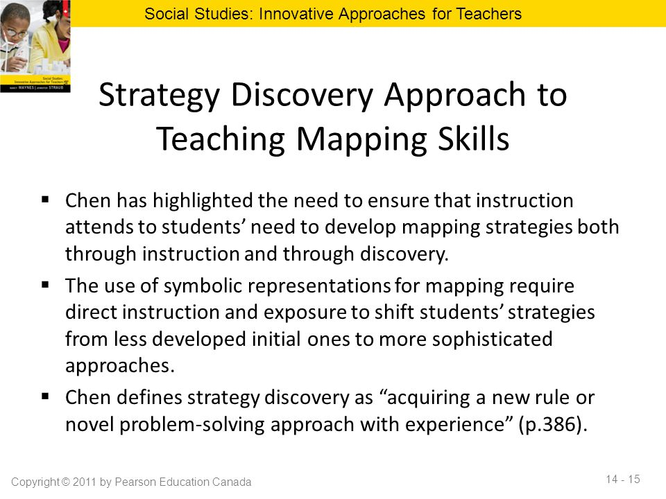 Strategy Discovery Approach to Teaching Mapping Skills  Chen has highlighted the need to ensure that instruction attends to students' need to develop