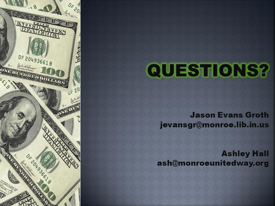 Jason Evans Groth jevansgr@monroe.lib.in.us Ashley Hall ash@monroeunitedway.org