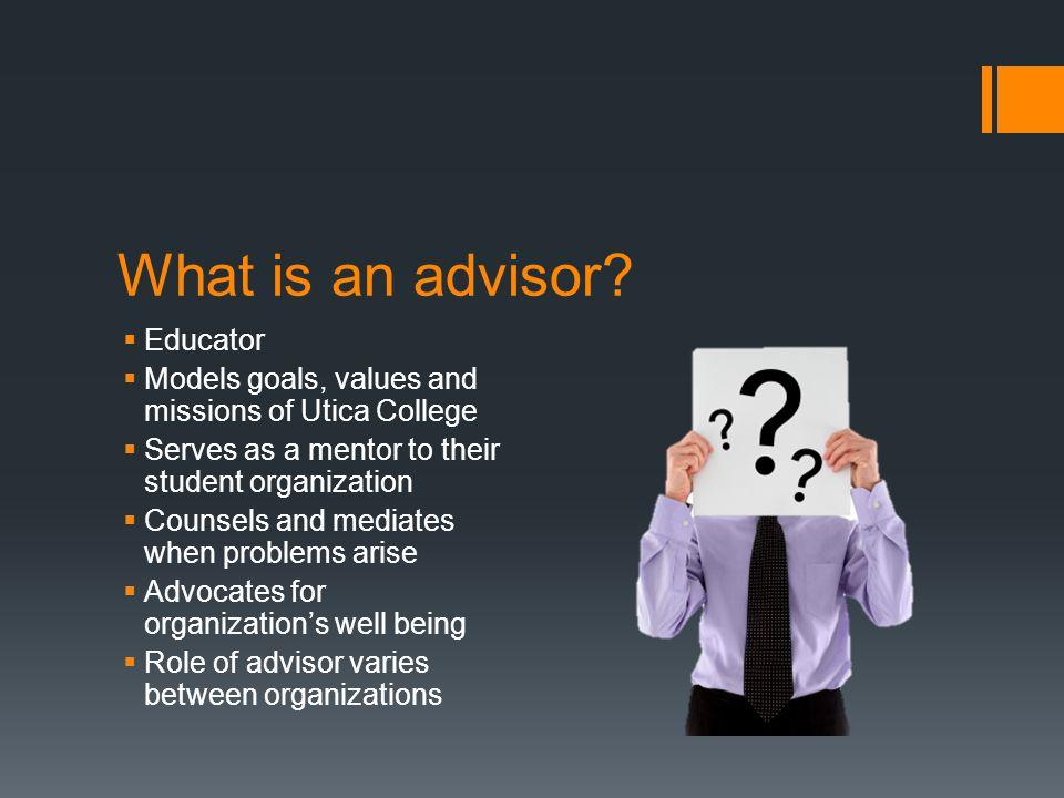 What is an advisor.