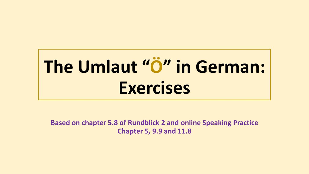 """The Umlaut """"Ö"""" in German: Exercises Based on chapter 5.8 of ..."""