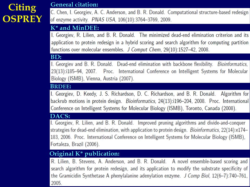 General citation: K* and MinDEE: BD: B RDEE : Citing OSPREY DACS: Original K* publication: