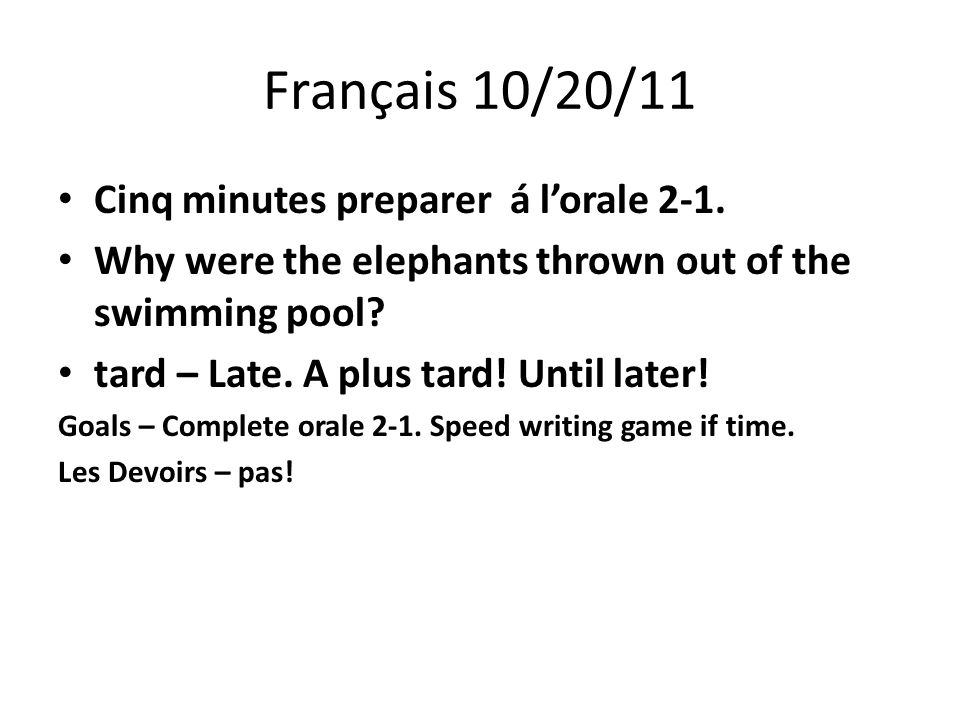 Français 10/20/11 Cinq minutes preparer á l'orale 2-1.
