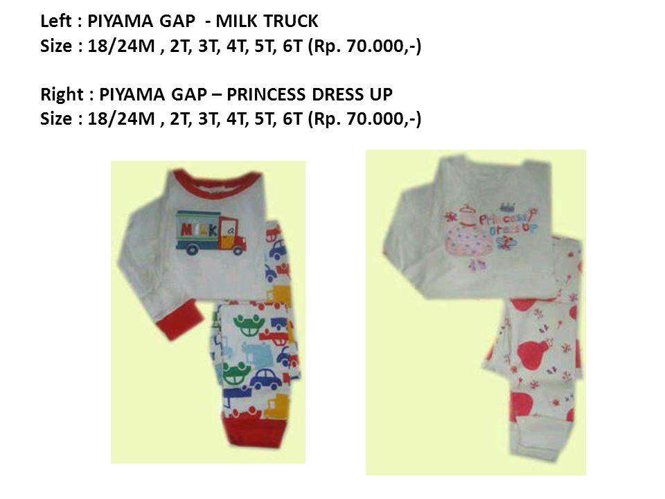 Left : PIYAMA GAP - MILK TRUCK Size : 18/24M, 2T, 3T, 4T, 5T, 6T (Rp.