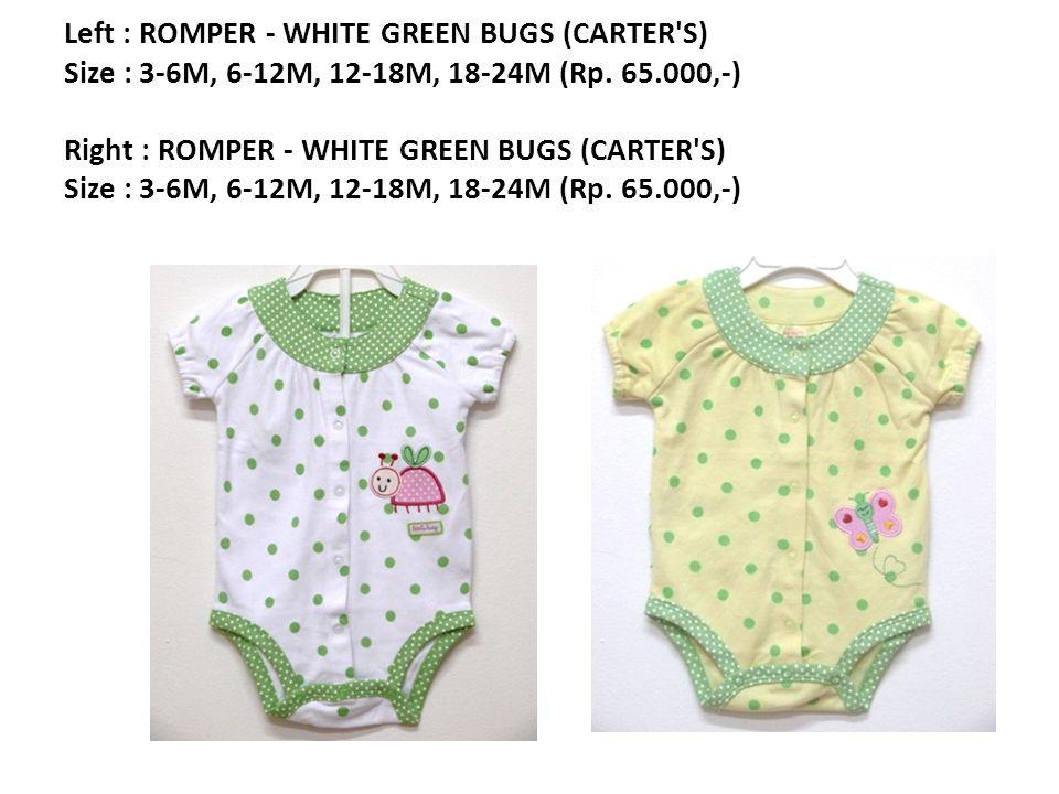 Left : ROMPER - WHITE GREEN BUGS (CARTER S) Size : 3-6M, 6-12M, 12-18M, 18-24M (Rp.