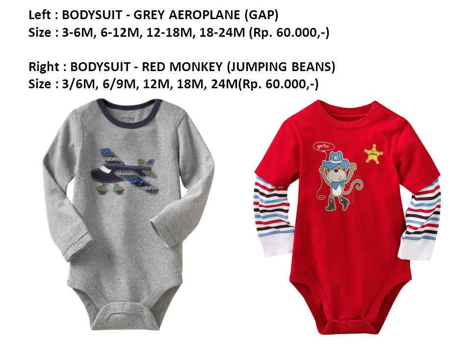 Left : BODYSUIT - GREY AEROPLANE (GAP) Size : 3-6M, 6-12M, 12-18M, 18-24M (Rp.