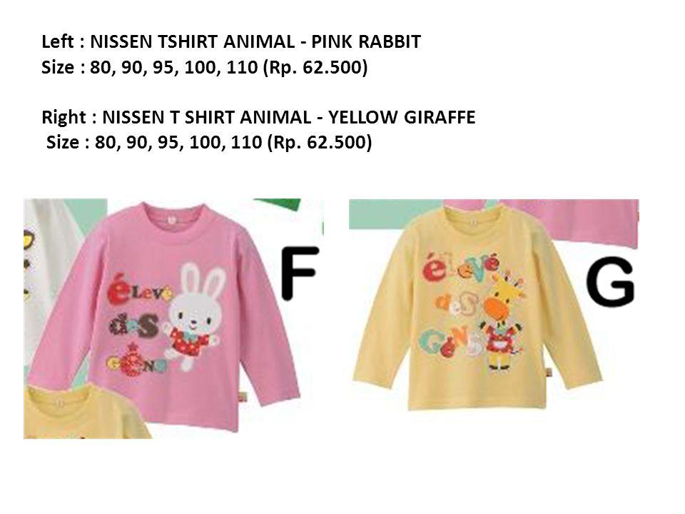 Left : NISSEN TSHIRT ANIMAL - PINK RABBIT Size : 80, 90, 95, 100, 110 (Rp.