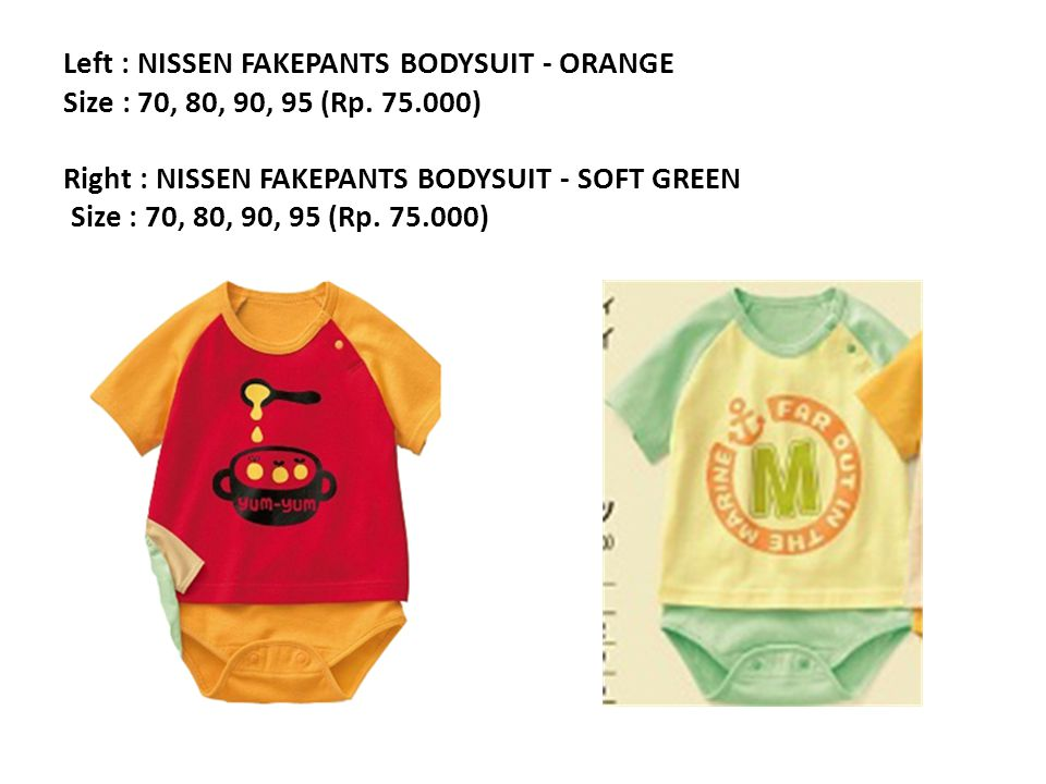 Left : NISSEN FAKEPANTS BODYSUIT - ORANGE Size : 70, 80, 90, 95 (Rp.