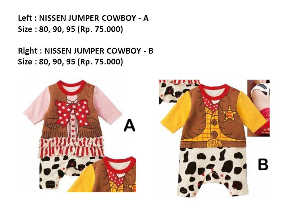 Left : NISSEN JUMPER COWBOY - A Size : 80, 90, 95 (Rp.
