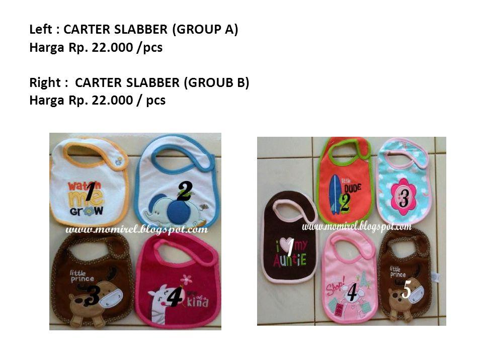 Left : CARTER SLABBER (GROUP A) Harga Rp. 22.000 /pcs Right : CARTER SLABBER (GROUB B) Harga Rp.