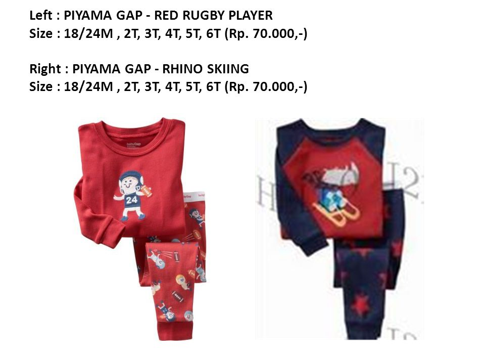 Left : PIYAMA GAP - RED RUGBY PLAYER Size : 18/24M, 2T, 3T, 4T, 5T, 6T (Rp.
