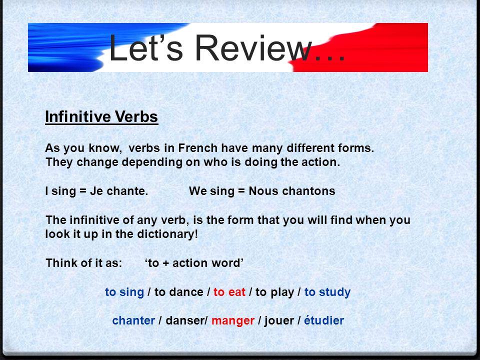 Let's Review… ALLE R to go Je vais I go Tu vas You go Il / Elle va He / She goes Nous allons We go Vous allez You go Ils / Elles vont They go