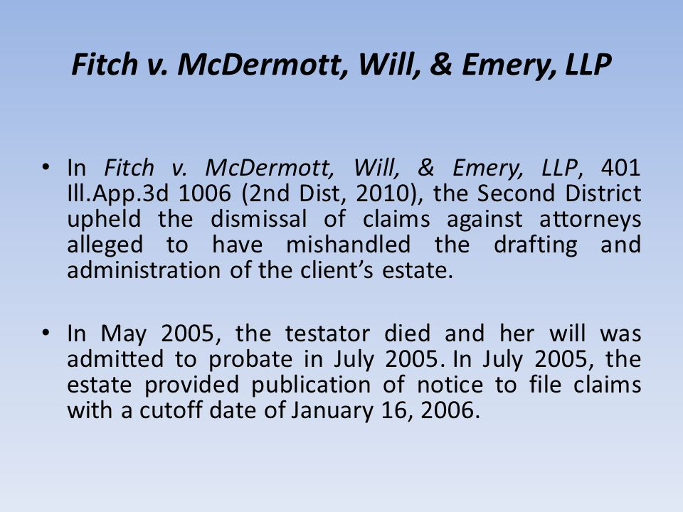 Fitch v. McDermott, Will, & Emery, LLP In Fitch v.