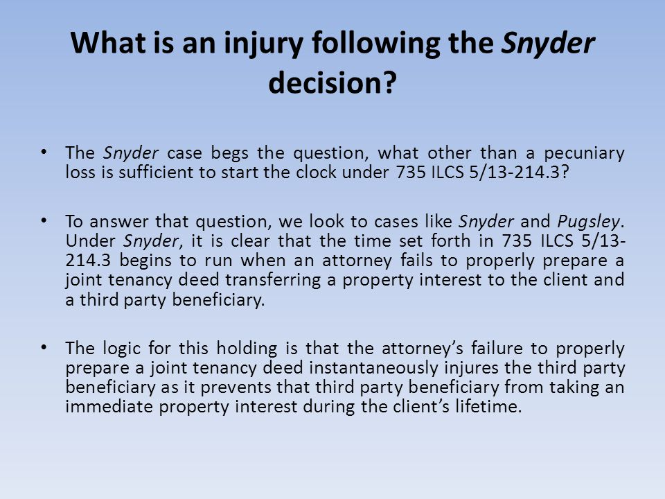 What is an injury following the Snyder decision.