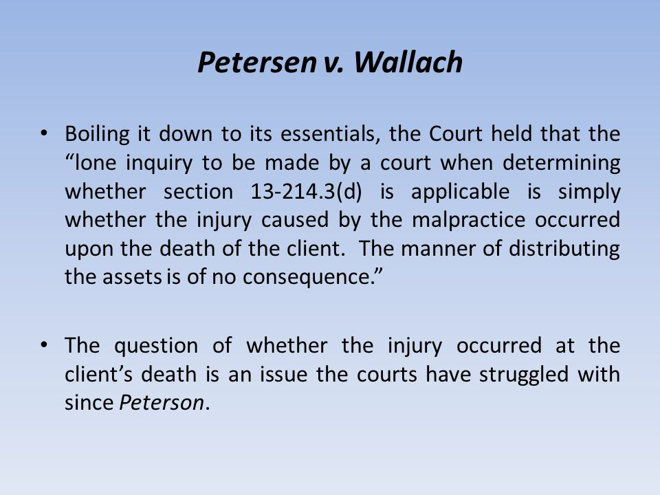 """Petersen v. Wallach Boiling it down to its essentials, the Court held that the """"lone inquiry to be made by a court when determining whether section 13"""