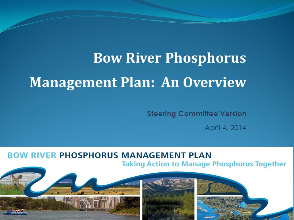 The Bow River Phosphorus Management Plan