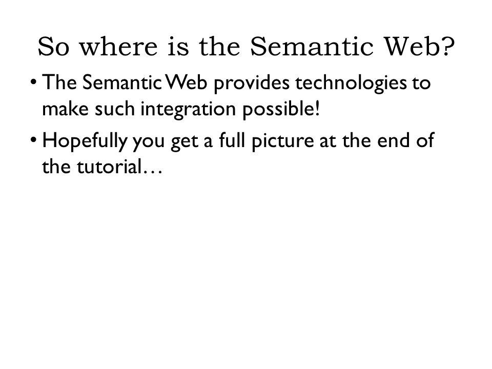 So where is the Semantic Web.