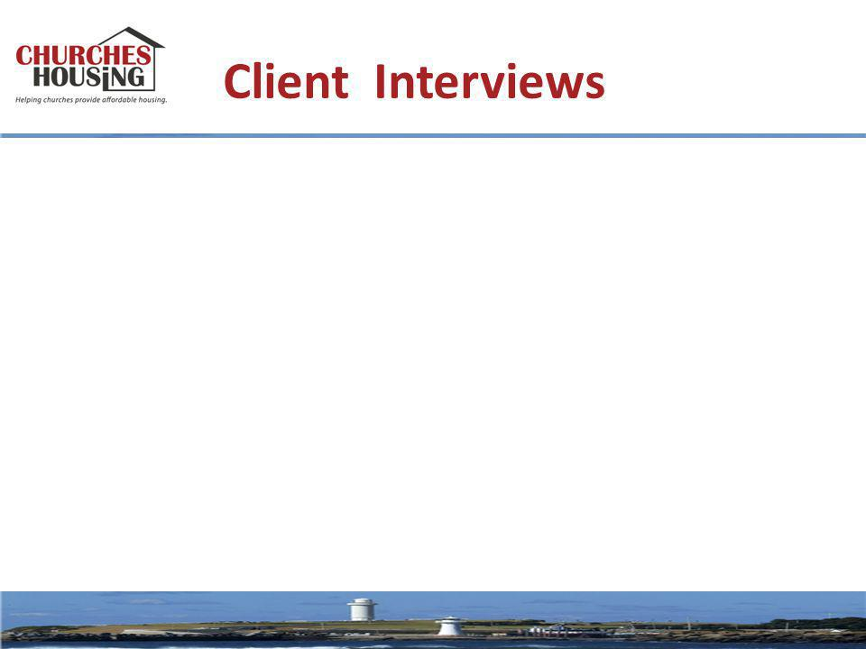 Client Interviews
