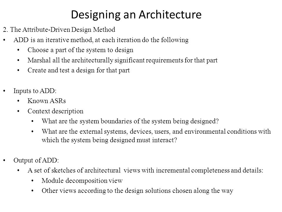 Designing an Architecture 2.