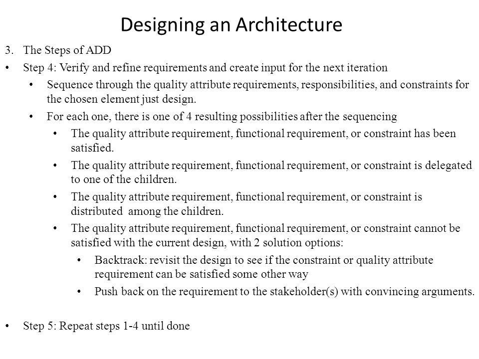 Designing an Architecture 3.