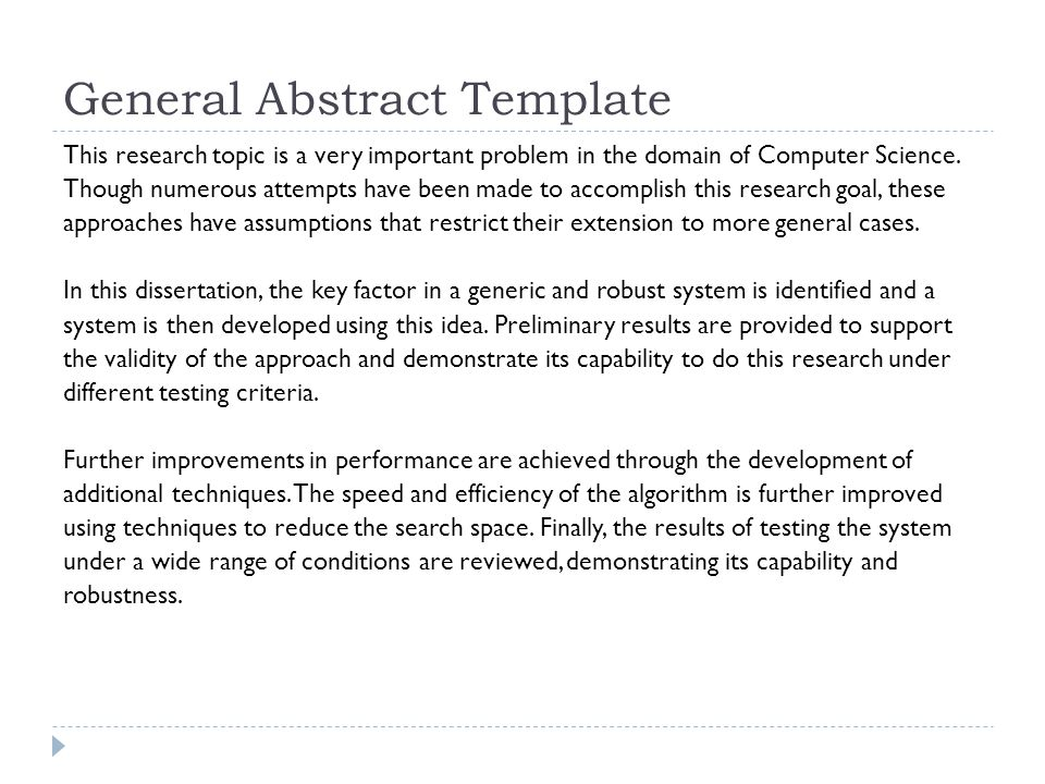 General Abstract Template This research topic is a very important problem in the domain of Computer Science. Though numerous attempts have been made t