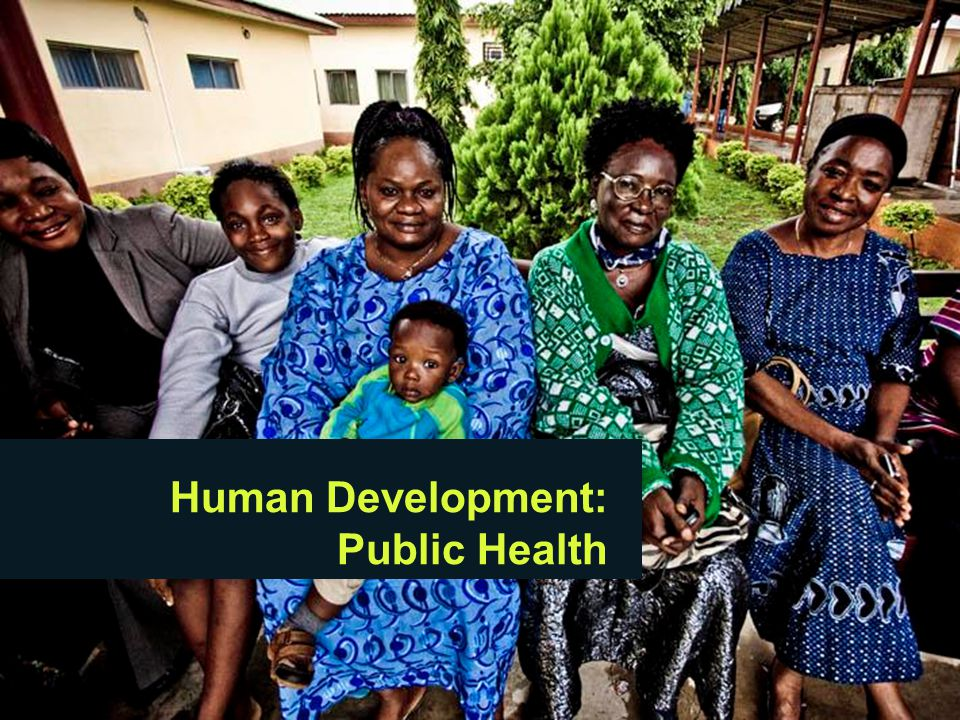 Human Development: Public Health