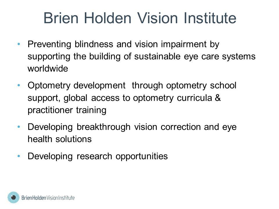OPTOMETRY SCHOOLS High quality optometry schools decrease dependance on NGOs in the long term Eritrea Mozambique Mali VietnamMalawi
