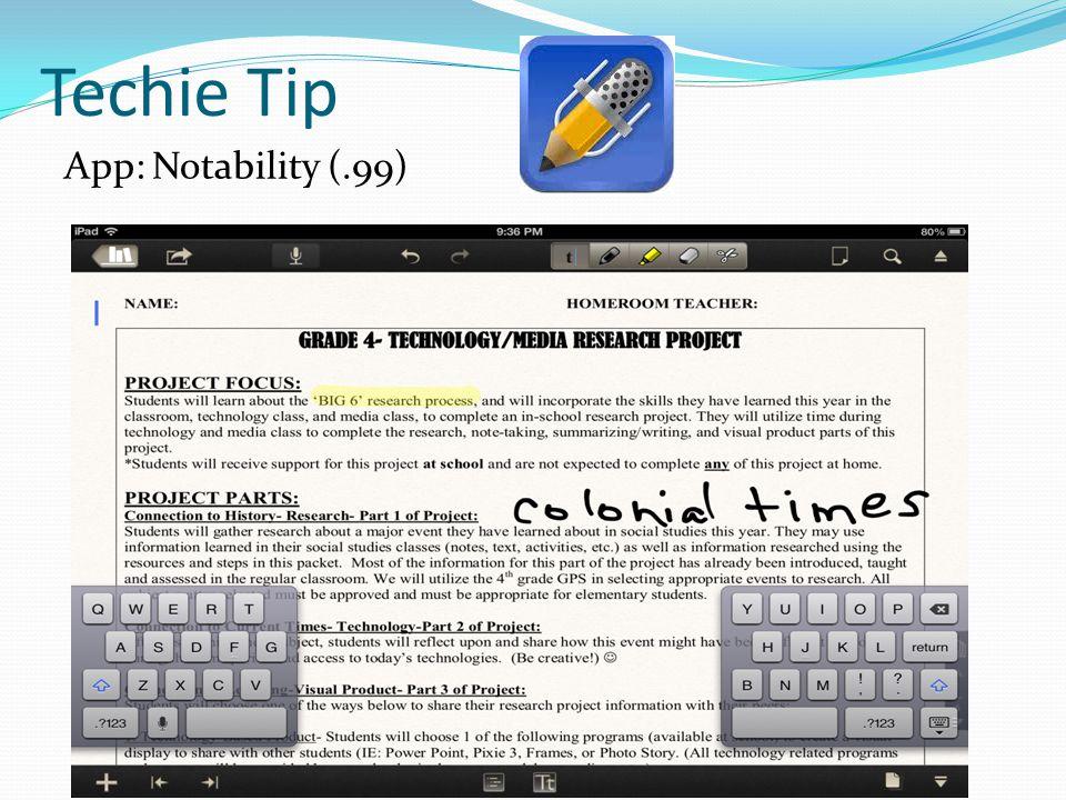Techie Tip App: Notability (.99)