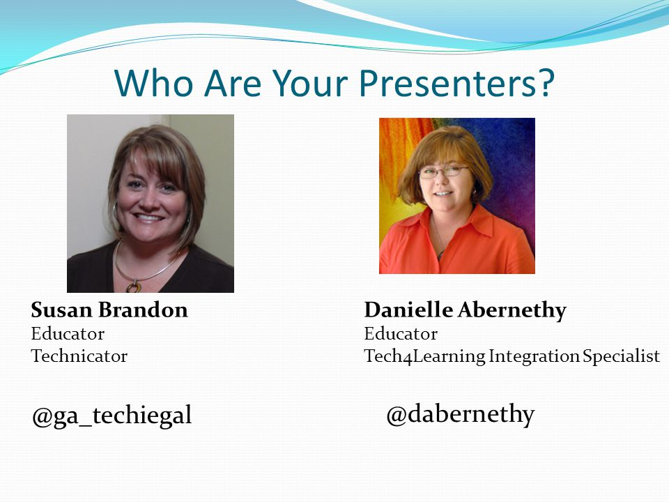 Who Are Your Presenters.