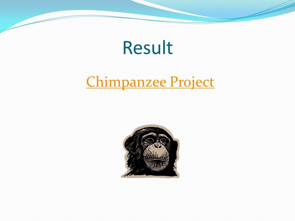 Result Chimpanzee Project